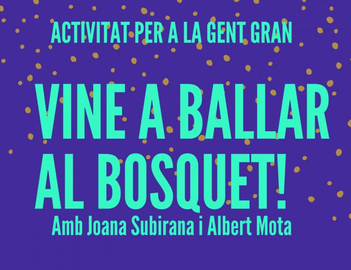 Cartell promocional del Ball de Saló al Bosquet